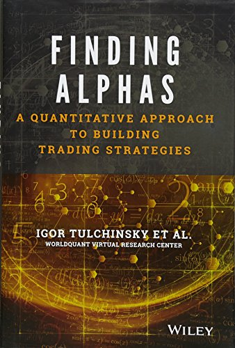 Finding Alphas: A Quantitative Approach to Building Trading Strategies (The Wiley Finance Series)