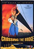 Crossing the bridge / Fatih Akin, réal. | Akin, Fatih. Monteur