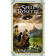 Spell of Rosette, The (Book 1 of Quantum Enchantment)