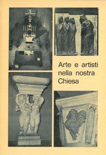 Arte e artisti nella nostra Chiesa.