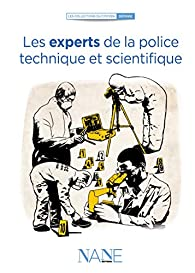 Les experts de la police technique et scientifique par Henri de Lestapis