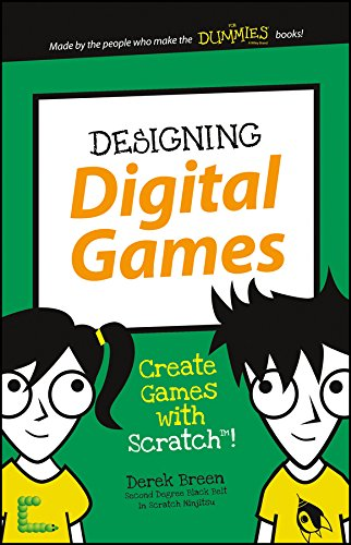 Designing Digital Games: Create Games with Scratch! (Dummies Junior) por Derek Breen