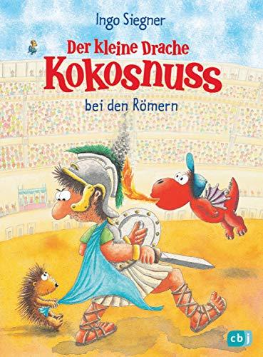 Der kleine Drache Kokosnuss bei den Römern (Die Abenteuer des kleinen Drachen Kokosnuss, Band 27) par Ingo Siegner