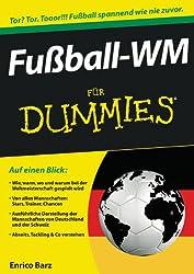 Fussball-WM Fur Dummies (Für Dummies)