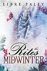 The Rites of Midwinter