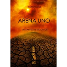 Arena Uno: Tratantes De Esclavos  (Libro #1 De La Trilogía De Supervivencia)