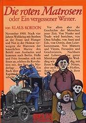 Die roten Matrosen, oder, Ein vergessener Winter: Roman