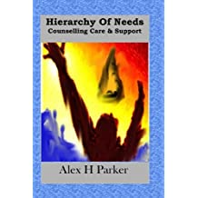 Hierarchy of Needs Counselling Care & Support