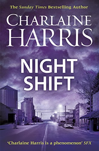 Night Shift: Now a major new TV series: MIDNIGHT, TEXAS (Midnight Texas Book 3) by [Harris, Charlaine]