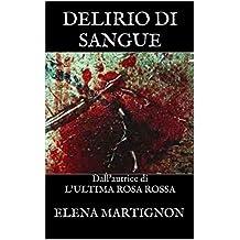 DELIRIO DI SANGUE