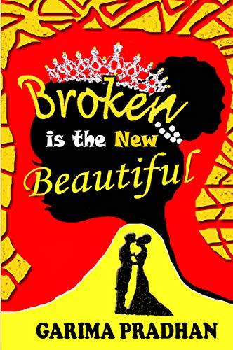 Broken is the New Beautiful