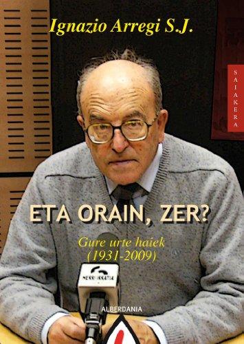 Eta orain, zer? (Basque Edition)