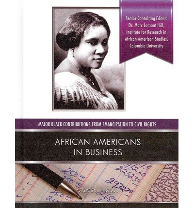 [( African-Americans in Business )] [by: Tish Davidson] [Jan-2013]