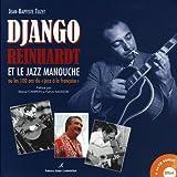 """Django Reinhardt et le jazz manouche : ou les 100 ans du """"jazz à la française""""   Tuzet, Jean-Baptiste. Auteur"""
