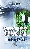 Memory download. La sindrome di Proust