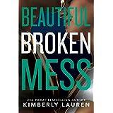 Beautiful Broken Mess (Broken Series Book 2) (English Edition)