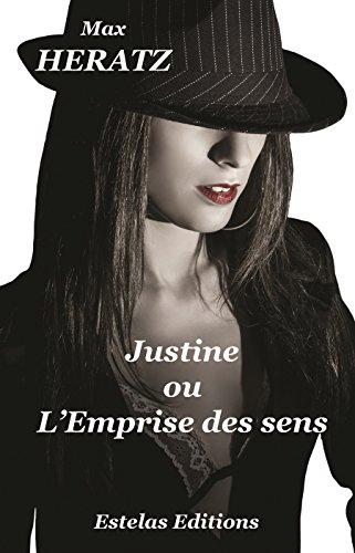Justine ou l'Emprise des Sens: Confession  au bout d'une laisse