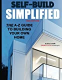SELF BUILD SIMPLIFIED: (2ND EDITION)