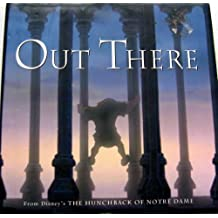 """Out There: From Disney's """"Hunchback of Notre Dame"""""""