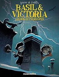 Basil & Victoria : London Guttersnipes: Slightly Oversized Edition by Yann (2014-01-22)