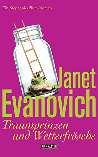 Buchcover Traumprinzen und Wetterfrösche: Ein Stephanie-Plum-Roman