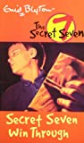 Secret Seven Win Through: 7 (The Secret Seven Series)