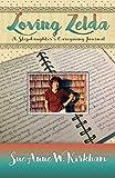 Loving Zelda: A Stepdaughter's Caregiving Journal (English Edition)