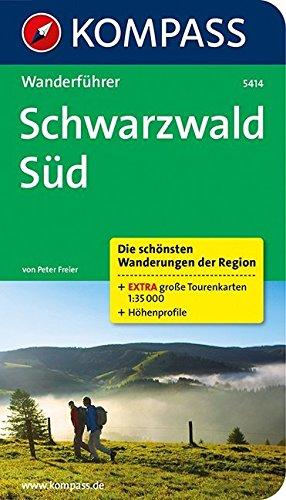 Schwarzwald Süd: Wanderführer mit Tourenkarten und Höhenprofilen (KOMPASS-Wanderführer, Band 5414)
