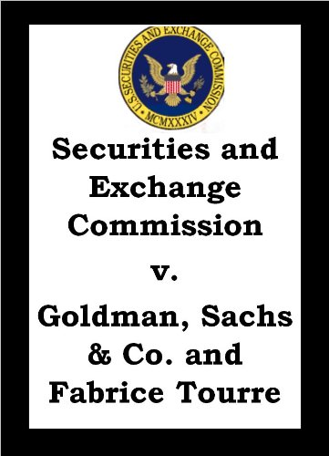 securities-and-exchange-commission-vs-goldman-sachs-co-and-fabrice-tourre-english-edition