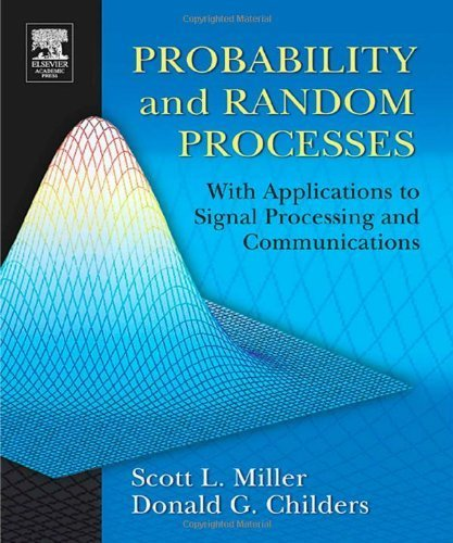 Probability and Random Processes: With Applications to Signal Processing and Communications Hardcover October 7, 2004