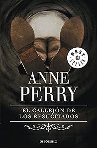 El callejón de los resucitados (Inspector Thomas Pitt #4) par Anne Perry