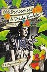 El libro secreto de Frida Kahlo par Haghenbeck