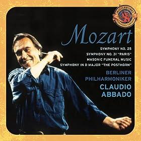 "Mozart: Symphonies No. 31 ""Paris"" & 25; Masonic Funeral Music; Posthorn Symphony [Expanded Edition]"