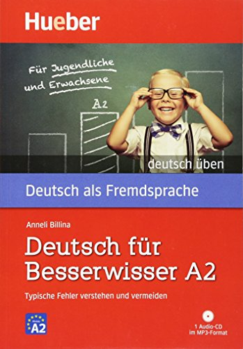 Deutsch Uben: Deutsch Fur Besserwisser A2 - Buch & MP3 CD