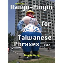 Hanyu-Pinyin for Taiwanese Phrases (Vol. 2) 2nd edition - Free audio book (English Edition)