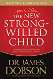 Best Books For Strong Willed Children - The New Strong-Willed Child Review
