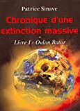 Chronique d'une extinction massive - Volume 1 Oulan Bator