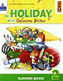 On holiday with Geronimo Stilton. Per la Scuola elementare: 2