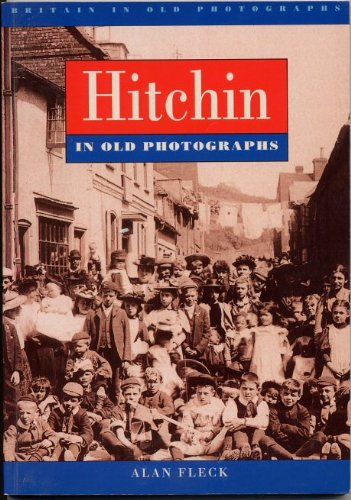 hitchin-in-old-photographs-britain-in-old-photographs