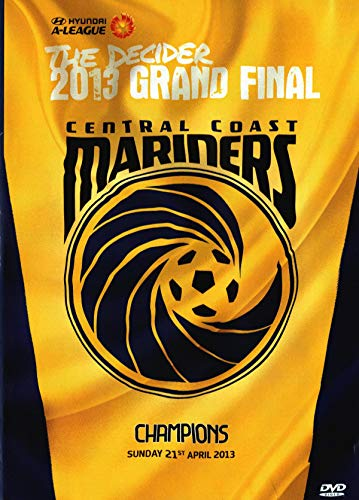 GRAHAM ARNOLD - Hyundai A-League Grand Final 2013 Central Coast Mariners [NON-UK Format / Region 4 Import - Australia] (1 DVD)