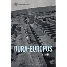 Dura-Europos (Archaeological Histories)