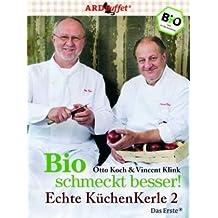 Echte KüchenKerle 2: Bio schmeckt besser