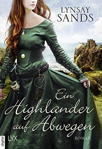 Ein Highlander auf Abwegen