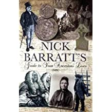 Nick Barratt's Beginner's Guide to Your Ancestors Lives (Tracing Your Ancestors)