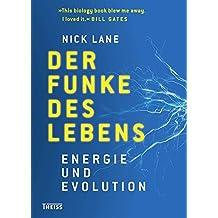 Der Funke des Lebens: Energie und Evolution
