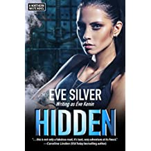 Hidden: A Northern Waste Novel