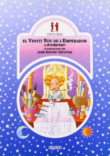 El vestit nou de l ' emperador (Infantil - Juvenil - Colección Contes Clássics - Edició En Rústica)