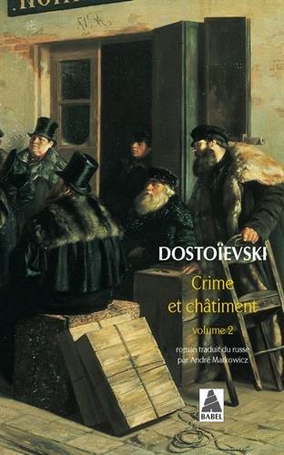 Crime et chatiment vol.2 (Nouvelle édition) par Fédor Mikhaïlovitch Dostoïevski