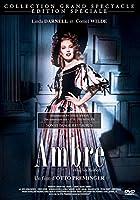 1660. Malgré des origines modestes de paysanne, Ambre St Clare rêve de grands amours et de luxe. Enlevée par Bruce Carlton, aristocrate et aventurier, elle accède au rang de femme du monde avant que son amant ne l'abandonne. Jetée en prison pour dett...