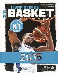 Livre d'or du basket 2015